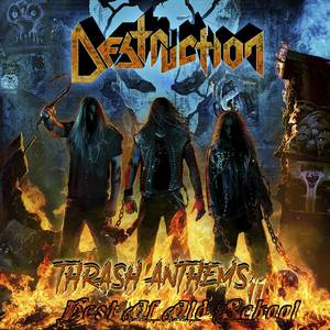 ✠... Destruction - Thrash Anthems II [Official Medley]  …✠