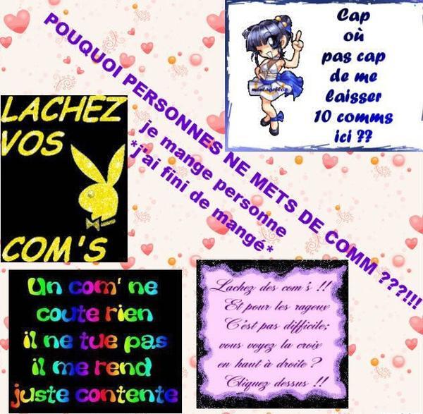 mais LACHEZ DES COM'S !!!!!!!!!!!!!
