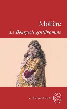 ˜ Le Bourgois Gentilhomme [ Molière ] ˜