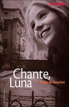 Chante Luna - Paule Du Boucher