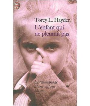 L'enfant qui ne pleurait pas - Torrey Hayden