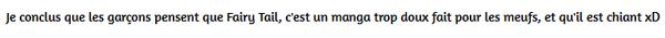 Fairy Tail, critiques non justifiées.