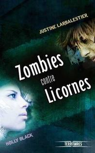 193. Zombies Contre Licornes