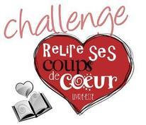 Challenge Relire Ses Coups De Coeur Non Chroniqués