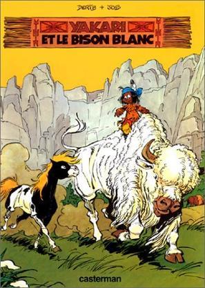 314. Yakari Et Le Bison Blanc