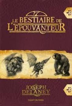 316. Le Bestiaire De L'Epouvanteur