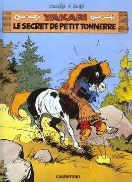321. Yakari Et Le Secret De Petit Tonnerre