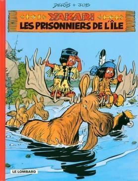 371. Yakari Et Les Prionniers De L'Île - Tome 9