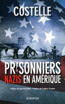 378. Prisonniers Nazis En Amérique