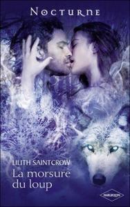 La morsure du loup - Lilith Saintcrow