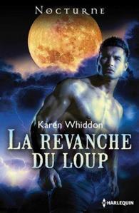 La revanche du loup - Karren Whiddon