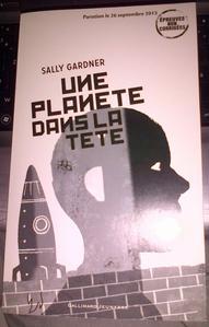 Une planète dans la tête - Sally Gardner