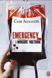 Emergency, tome 1: Morsure Nocturne - Cassie Alexander