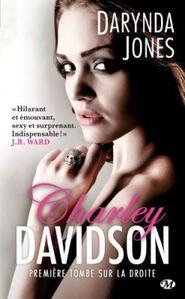 Charley Davidson, tome 1: Première tombe sur la droite - Davynda Jones