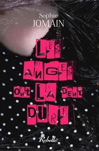 Felicity Atcock, tome 2: Les Anges ont la dent dure - Sophie Jomain