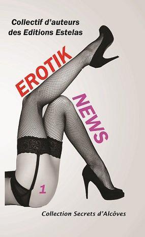 Erotik News est enfin paru !