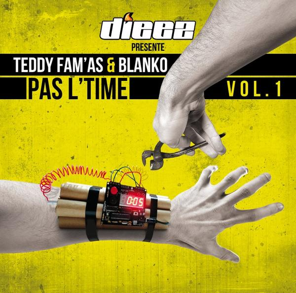 PAS L'TIME Vol 1 / TEDDY FAM'AS & BLANKO tu sors (2013)