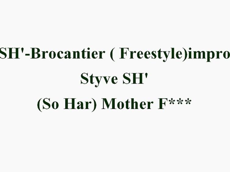 Freestyle / SH'- Brocantier (Freestyle) Impro (2013)