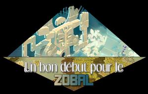 Un bon début pour le Zobal