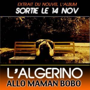"""""""ALLO MAMAN BOBO"""" - NEW ALBUM LE 14 NOVEMBRE (2011)"""