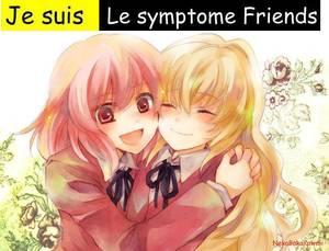 Je suis symptôme Friends!!!