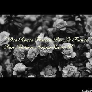 Le Satyre : Des Roses Fanées Par La Fumée