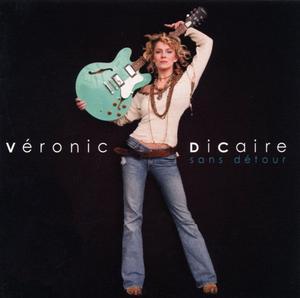 Le deuxième album de Véronic DiCaire