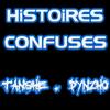 Tanshé feat Dynzho - Histoires confuses