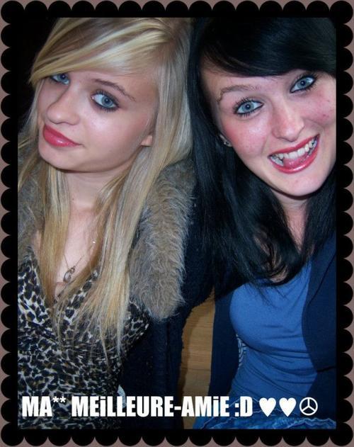 Une meilleure amie on en a qu'une; J'men fou j'ai la meilleure. ;)♥