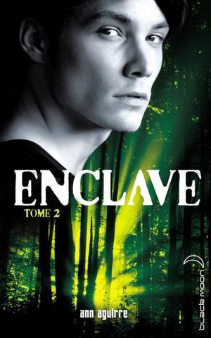Enclave tome 2 : Salvation - Ann Aguire