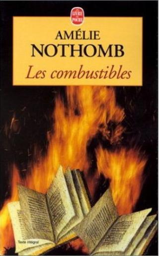 Les combustibles (Amélie Nothomb)