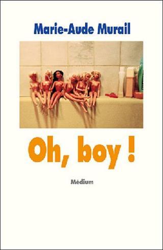 Oh, boy (Marie-Aude Murail)