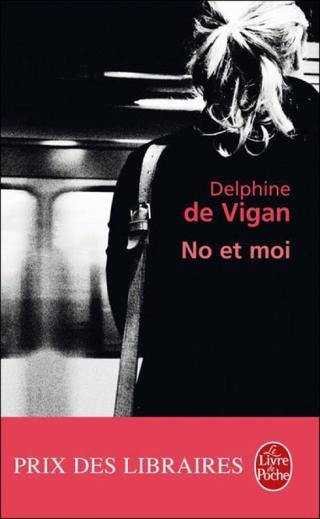 No et moi (Delphine de Vigan)