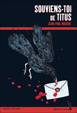 Souviens-toi de Titus (Jean Paul Nozière)