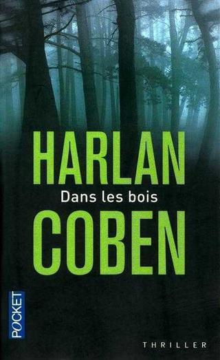 Dans les bois ( Harlan Coben)
