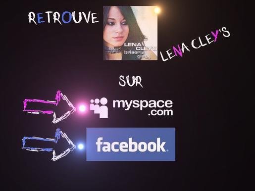 Lena Cley's sur FACEBOOK et MYSPACE !