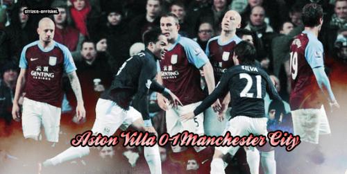Dernier Match : Aston Villa - Manchester City !