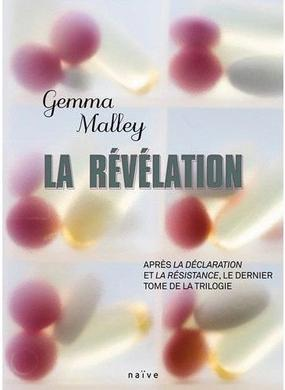 T3 La Révélation - Gemma Malley