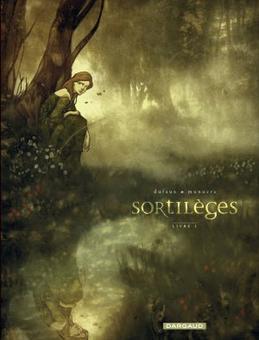 Sortilèges - Jean Dufaux et José Luis Munuera