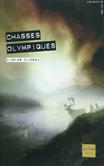Chasses Olympiques - Nicolas Cluzeau