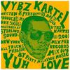 Illustration de 'Vybz Kartel - Yuh Love '