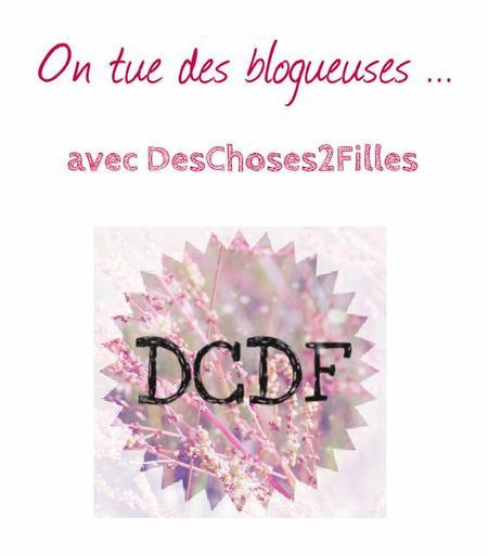 [COLAB/TAG] On tue des blogueuses ... avec DesChoses2Filles ♥
