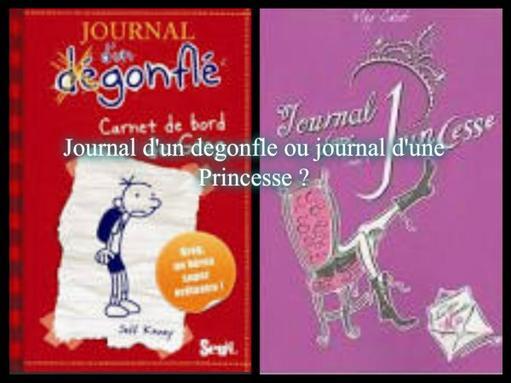 Journal d'un dégonflé ou Journal d'une princesse ?