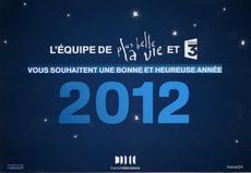 Carte de voeux 2012 Plus Belle La Vie