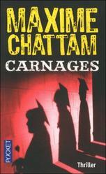 Critique littéraire: Carnage, de Maxime Chattam (par Annabelle)