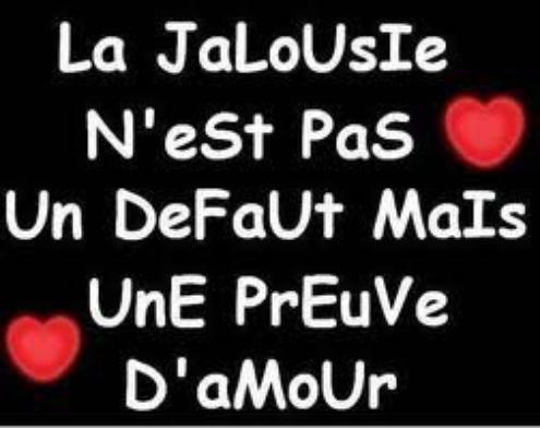 Amour ... , La Jalousie ... ! :)