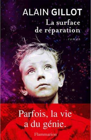 La surface de réparation d'Alain Gillot