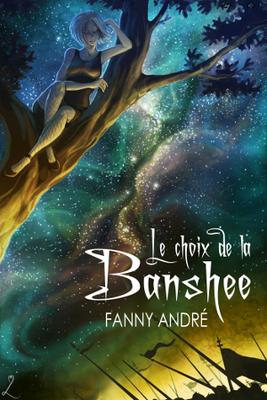 Le choix de la banshee de Fanny André