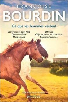 Ce que veulent les hommes de Françoise Bourdin