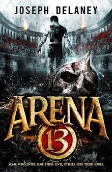 Arena 13 de Joseph Delaney